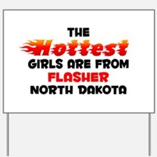 Hot Girls: Flasher, ND Yard Sign