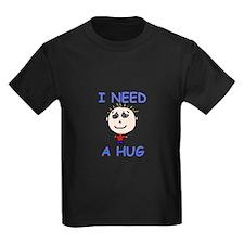 I Need a Hug T