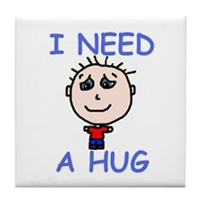 I Need a Hug Tile Coaster