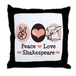 Peace Love Shakespeare Throw Pillow
