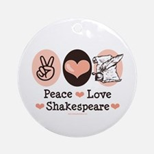 Peace Love Shakespeare Ornament (Round)