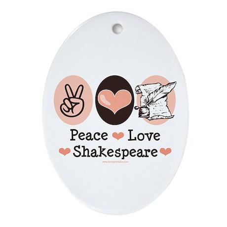 Peace Love Shakespeare Oval Ornament