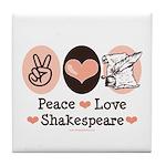 Peace Love Shakespeare Tile Coaster