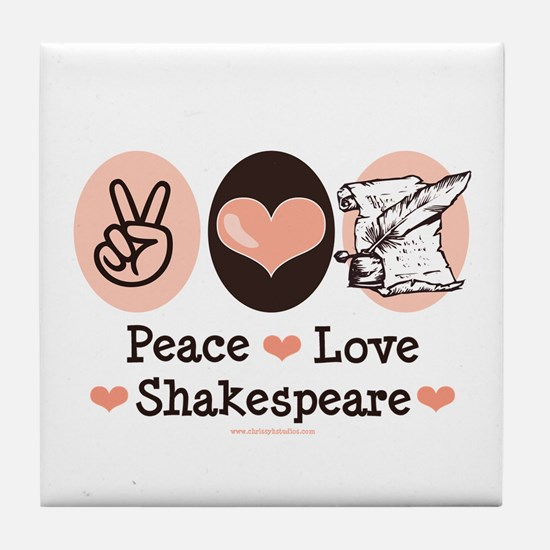 Peace Love Shakespeare Tile Coaster