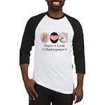 Peace Love Shakespeare Baseball Jersey
