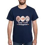 Peace Love Shakespeare Dark T-Shirt