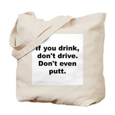 Cute Drink and drive Tote Bag