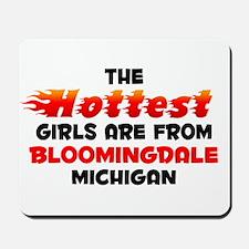 Hot Girls: Bloomingdale, MI Mousepad