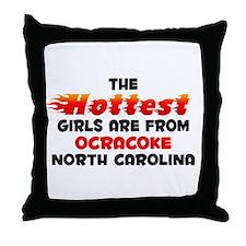 Hot Girls: Ocracoke, NC Throw Pillow