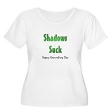 Shadows Suck T-Shirt