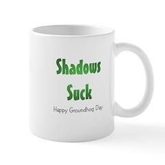 Shadows Suck Mug