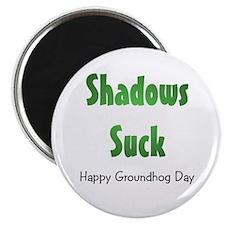 "Shadows Suck 2.25"" Magnet (100 pack)"