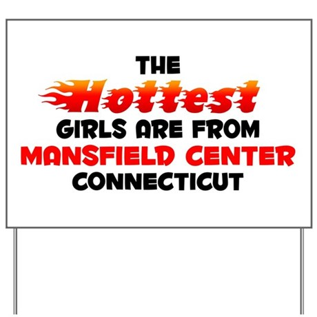 Hot Girls: Mansfield Ce, CT Yard Sign