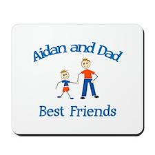 Aidan & Dad - Best Friends Mousepad