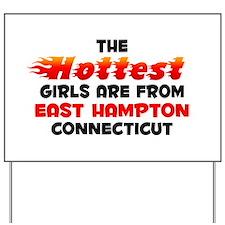 Hot Girls: East Hampton, CT Yard Sign