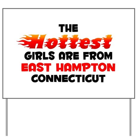 Hot Girls: East Hampton, CT Yard Sign