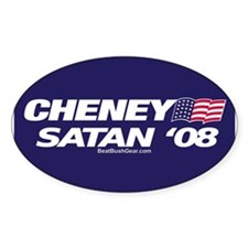 """Cheney-Satan '08"" Oval Decal"