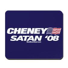 """""""Cheney-Satan '08"""" Mousepad"""