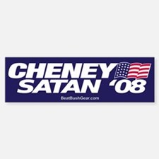 """Cheney-Satan '08"" Bumper Car Car Sticker"