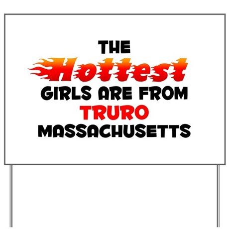 Hot Girls: Truro, MA Yard Sign