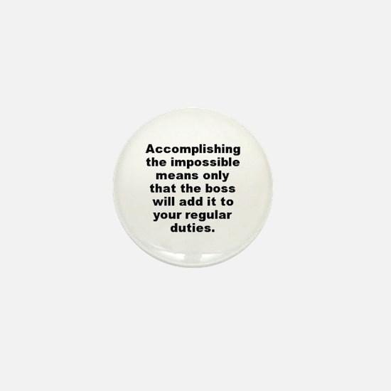 Funny Doug larson quotation Mini Button