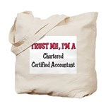 Trust Me I'm a Chartered Certified Accountant Tote