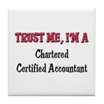 Trust Me I'm a Chartered Certified Accountant Tile
