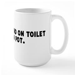 Man who stand on toilet high Large Mug