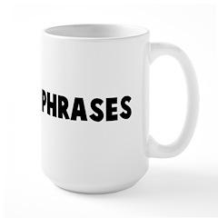Nautical phrases Large Mug