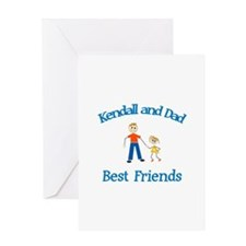Kendall & Dad - Best Friends Greeting Card