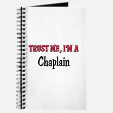 Trust Me I'm a Chaplain Journal