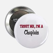 "Trust Me I'm a Chaplain 2.25"" Button"