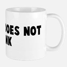 My shit does not stink Mug