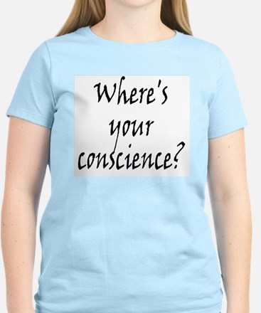 Where's Your Conscience Women's Light T-Shirt
