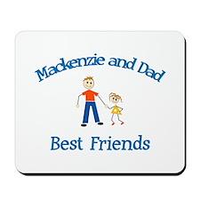 Mackenzie & Dad - Best Friend Mousepad