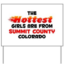 Hot Girls: Summit Count, CO Yard Sign