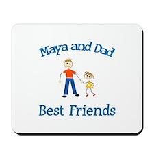 Maya & Dad - Best Friends Mousepad