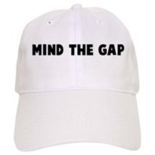 Mind the gap Baseball Cap