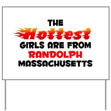 Hot Girls: Randolph, MA Yard Sign