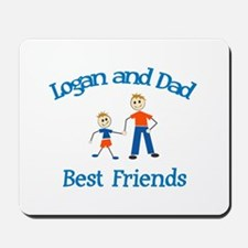 Logan & Dad - Best Friends  Mousepad