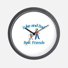 Luke & Dad - Best Friends  Wall Clock