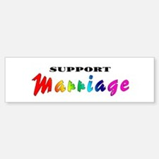 """Support Gay Marriage"" Bumper Bumper Bumper Sticker"