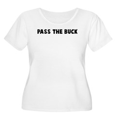 Pass the buck T-Shirt