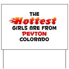 Hot Girls: Peyton, CO Yard Sign