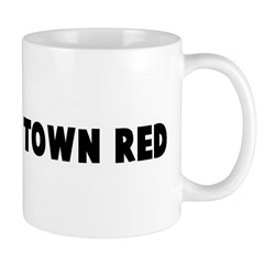 Paint the town red Mug