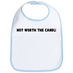 Not worth the candle Bib