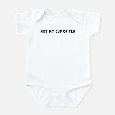 Not my cup of tea Infant Bodysuit