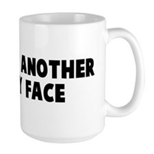 Not just another pretty face Mug