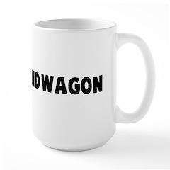 On the bandwagon Mug