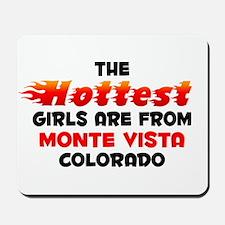 Hot Girls: Monte Vista, CO Mousepad